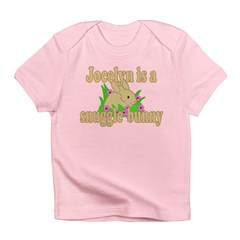 Jocelyn is a Snuggle Bunny Infant T-Shirt