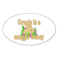 Gracie is a Snuggle Bunny Decal