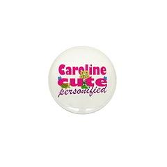 Cute Caroline Mini Button