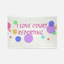 I love court reporting - Rectangle Magnet