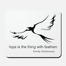Hope, Emily Dickinson Mousepad