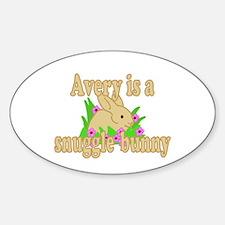 Avery is a Snuggle Bunny Sticker (Oval)