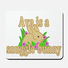 Ava is a Snuggle Bunny Mousepad