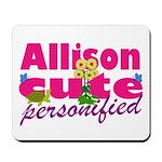 Cute Allison Mousepad