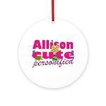 Cute Allison Ornament (Round)