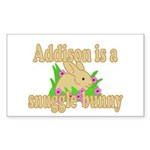 Addison is a Snuggle Bunny Sticker (Rectangle 10 p