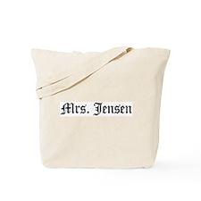 Mrs. Jensen Tote Bag