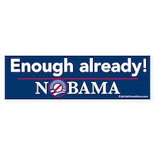 Enough already! Nobama Stickers