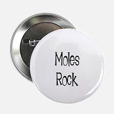 Moles Rock Button