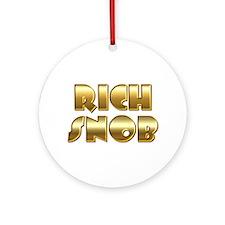 Rich Snob Ornament (Round)