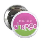 I think I'm in Charge Button