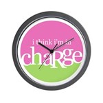 I think I'm in Charge Wall Clock