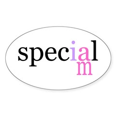 i am special Oval Decal