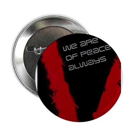 "We are of peace 2.25"" Button (10 pack)"