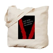 We are of peace Tote Bag
