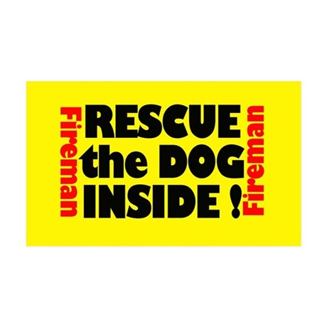 Rescue The Dog Inside 38.5 x 24.5 Door / Wall Peel