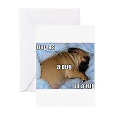 Snug as a Pug in a Rug Greeting Card