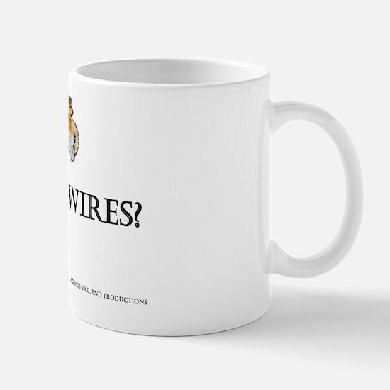 Got Wires? Mug