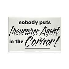Insurance Nobody Corner Rectangle Magnet
