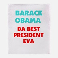 Barack Obama Da Best President Throw Blanket