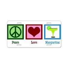 Peace Love Margaritas Aluminum License Plate