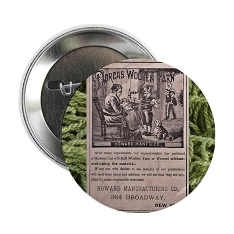 """Victorian Woolen Yarn Ad 2.25"""" Button"""