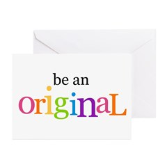 Be an Original (bright) Greeting Cards (Package of