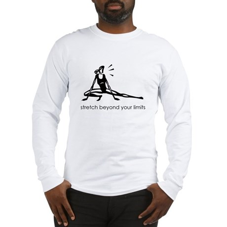 stretch beyond your limits Long Sleeve T-Shirt