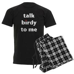 Talk Birdy to Me Pajamas