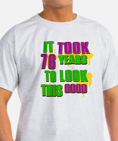It took 76 years to look this T-Shirt