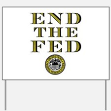 End the Fed Occupy Wall Street Protests Yard Sign