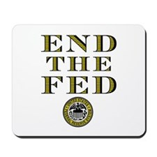 End the Fed Occupy Wall Street Protests Mousepad