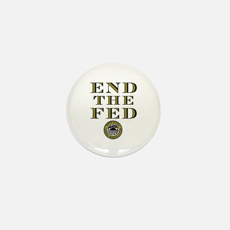 End the Fed Occupy Wall Street Protests Mini Butto