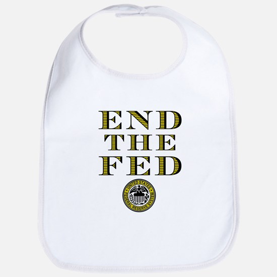 End the Fed Occupy Wall Street Protests Bib