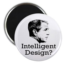 Bush: Intelligent Design? Fridge Magnet