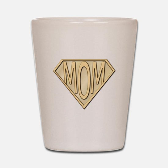Super Mom Shot Glass