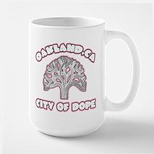 Oakland City of Dope -- T-shi Mug