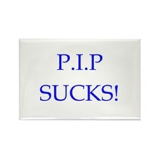 P.I.P Sucks! Rectangle Magnet
