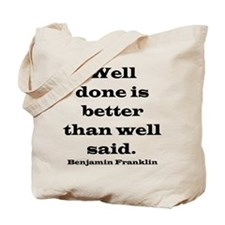 Franklin quote Tote Bag