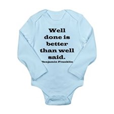 Franklin quote Long Sleeve Infant Bodysuit
