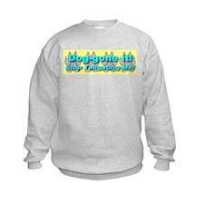 Dog-gone it! Stop Tailgating Sweatshirt