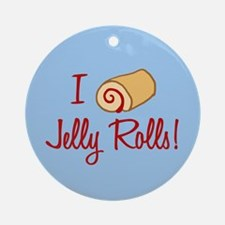 I Love Jelly Rolls Ornament (Round)