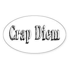 CRAP DIEM (Crappy Day) Decal