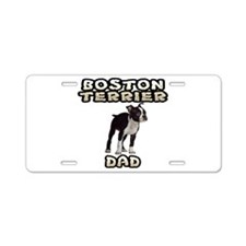 Boston Terrier Dad Aluminum License Plate