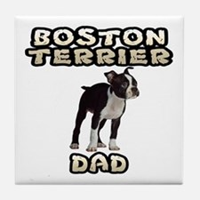 Boston Terrier Dad Tile Coaster
