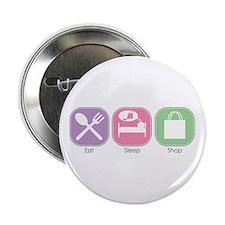 """Eat Sleep SHOP 2.25"""" Button (10 pack)"""