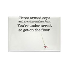 Three armed cops... Rectangle Magnet