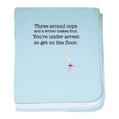 Three armed cops... baby blanket