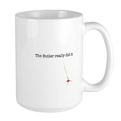 The Butler really did it Large Mug
