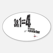 3 + 1 = 4 Sticker (Oval)